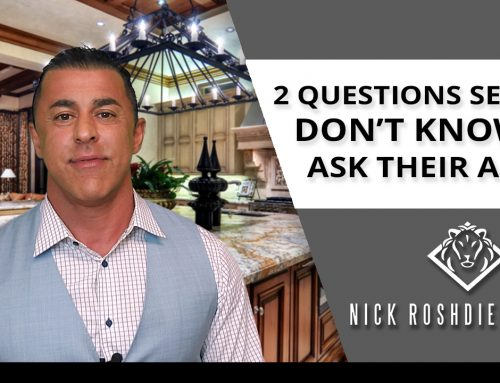 The 2 Important Questions Sellers Should Be Asking Agents